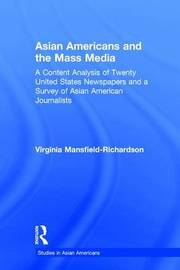 Asian Americans and the Mass Media by Virginia Mansfield-Richardson image