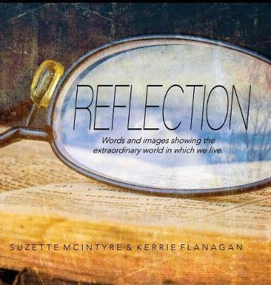 Reflection by Kerrie Flanagan