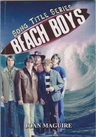 Beach Boys by Joan Maguire