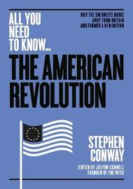 The American Revolution by Stephen Conway