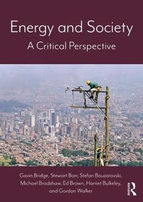 Energy and Society by Gavin Bridge