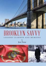Brooklyn Savvy by Joe Perk
