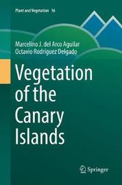 Vegetation of the Canary Islands by Marcelino J. del Arco Aguilar image