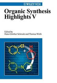 Organic Synthesis Highlights: v. 5 image