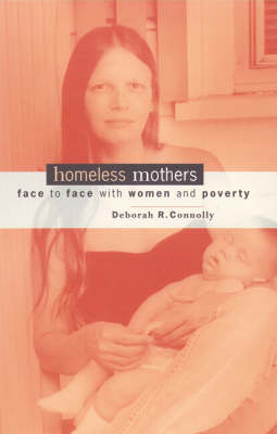 Homeless Mothers by Deborah R. Connolly