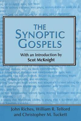 The Synoptic Gospels by Scot McKnight