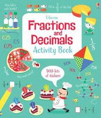Fractions and Decimals Activity Book by Rosie Hore