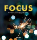 Focus in Photography by John Neel