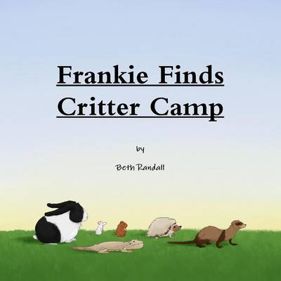 Frankie Finds Critter Camp by Beth Randall image