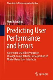 Predicting User Performance and Errors by Marc Halbrugge