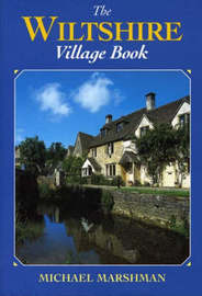 The Wiltshire Village Book by Michael Marshman image