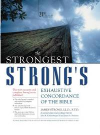 The Strongest Strong's Exhaustive Concordance of the Bible by James Strong image