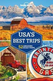Lonely Planet USA's Best Trips by Lonely Planet