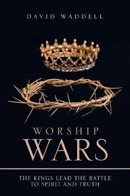 Worship Wars by David Waddell image