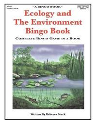 Ecology and the Environment Bingo Book by Rebecca Stark