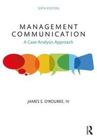 Management Communication by James S O'Rourke