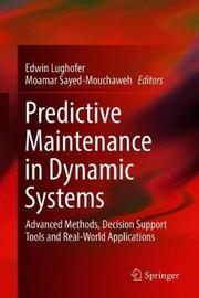 Predictive Maintenance in Dynamic Systems