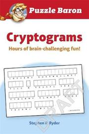 Puzzle Baron Cryptograms: 600 Brain-Challenging Puzzles--From Easy to Hard! by DK