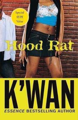 Hood Rat by K'wan
