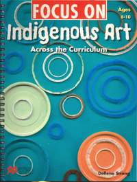 Focus on Indigenous Art by Dellene Strong image