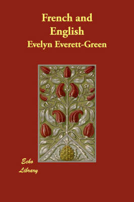 French and English by Evelyn Everett- Green image