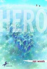 Hero by Ron Woods