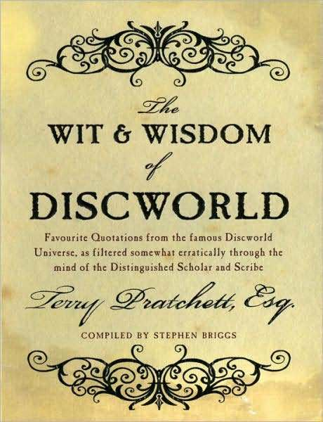 The Wit and Wisdom of Discworld by Terry Pratchett
