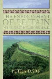 The Environment of Britain in the First Millennium AD by Petra Dark image