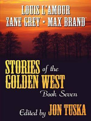 Stories of the Golden West: Bk. 7