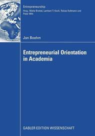 Entrepreneurial Orientation in Academia by Jan Boehm