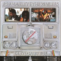 Babylon By Bus (2LP) by Bob Marley & The Wailers