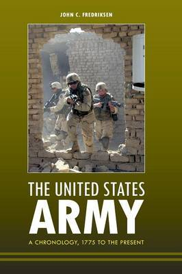 The United States Army by John C Fredriksen image