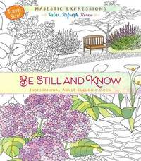 Adult Colouring Book: Be Still and Know (Travel Size) by Broadstreet Publishing