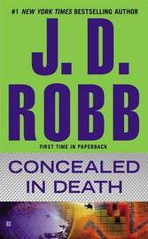 Concealed in Death (In Death #48) (US Ed.) by J.D Robb