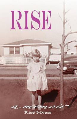 Rise by Risae Myers