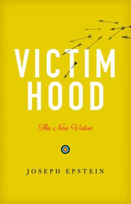 Victimhood by Joseph Epstein image