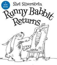 Runny Babbit Returns by Shel Silverstein