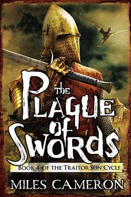 The Plague of Swords by Miles Cameron