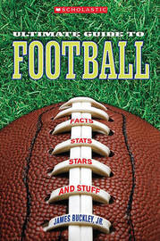 Scholastic Ultimate Guide to Football by James Buckley, Jr, Jr. image