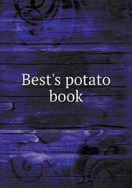 Best's Potato Book by Henry Ward Beecher
