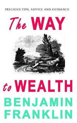 The Way to Wealth by Benjamin Franklin image