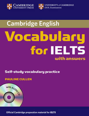 Cambridge Vocabulary for IELTS with Answers and Audio CD by Pauline Cullen image
