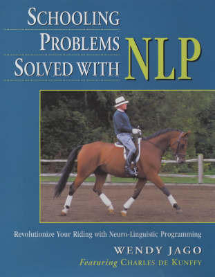 Schooling Problems Solved with NLP by Wendy Jago image