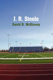 J. R. Steele by David B. McKinney image