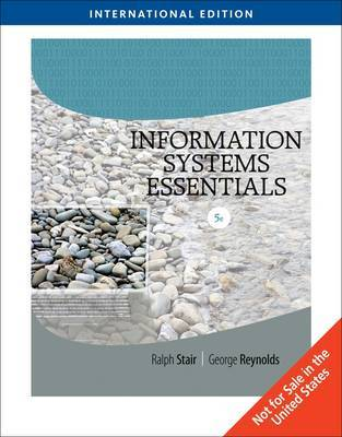 Information Systems Essentials by Ralph M Stair image