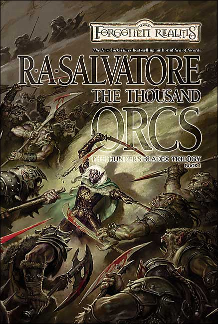 Forgotten Realms: The Thousand Orcs (Hunter's Blades #1) by R.A. Salvatore image