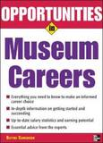 Opportunities in Museum Careers by Blythe Camenson
