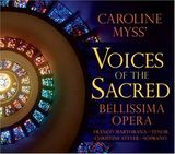 Caroline Myss Voices of the Sacred by Bellissima Opera
