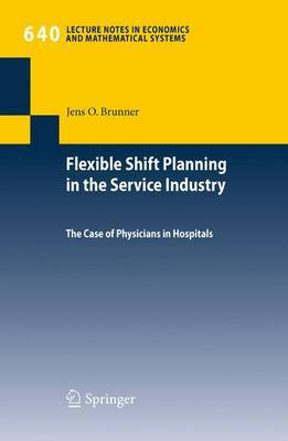 Flexible Shift Planning in the Service Industry by Jens O. Brunner image
