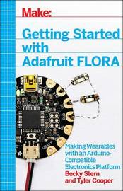 Getting Started with Adafruit FLORA by Becky Stern